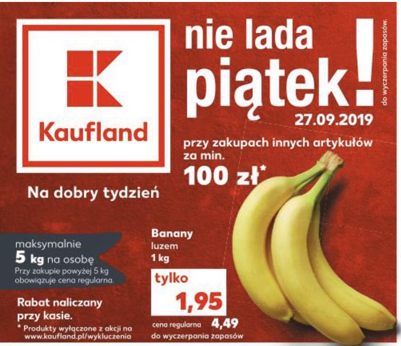 Banany za 1,95zł/kg przy zakupach za minimum 100zł - Kaufland