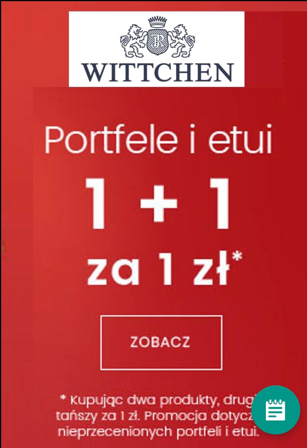 Dwie promocje  WITTCHEN:  1+1 za złotówke oraz happy days do -70 %z