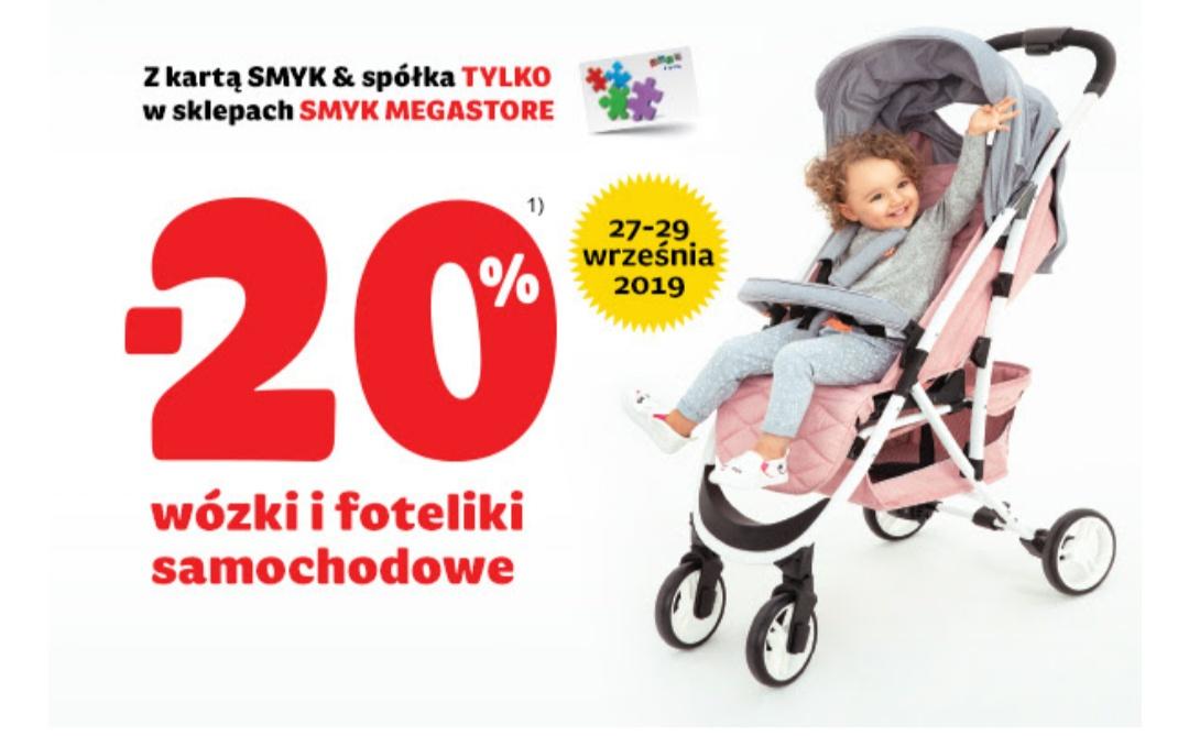 -20% wózki i foteliki w sklepach Smyk Megastore