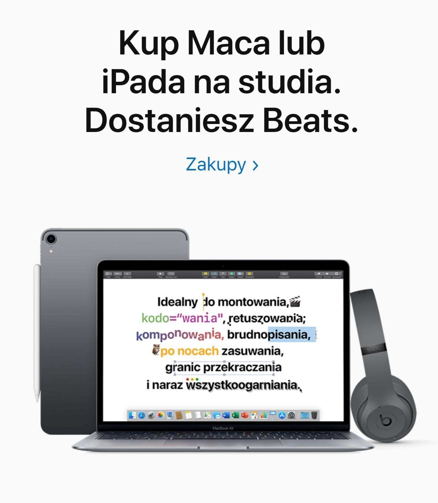 Apple.pl - 6% zniżki na wybrane modele oraz Beats Solo3/Studio3 lub BeatsX gratis przy zakupie Mac / iPad
