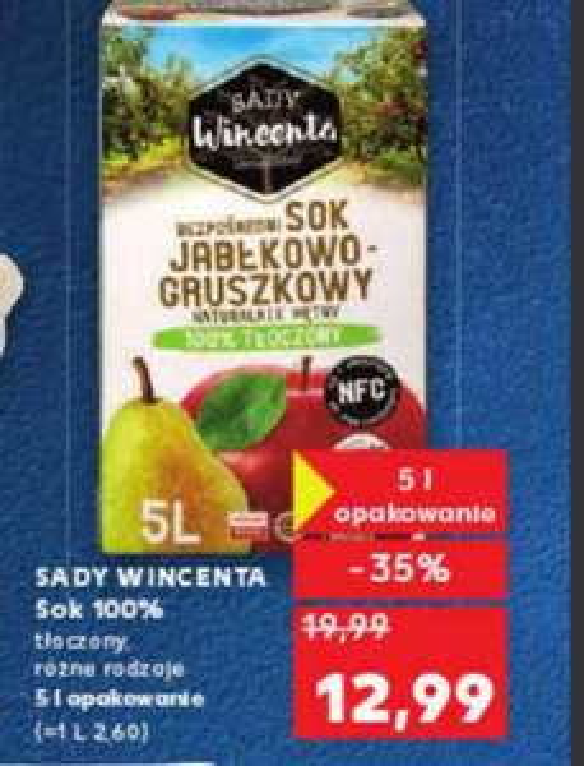 Sady Wincenta sok 100% tłoczony NFC  różne rodzaje 5 L opakowanie@ Kaufland 03.10-09.10