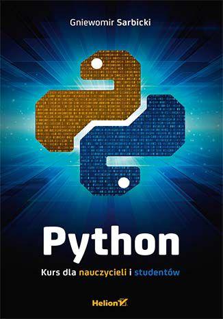 """Ebook """"Python. Kurs dla nauczycieli i studentów"""" 50% taniej @ Helion"""