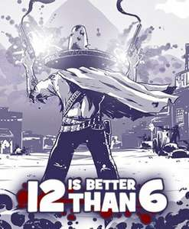12 is Better Than 6 gra PC Steam Key GLOBAL