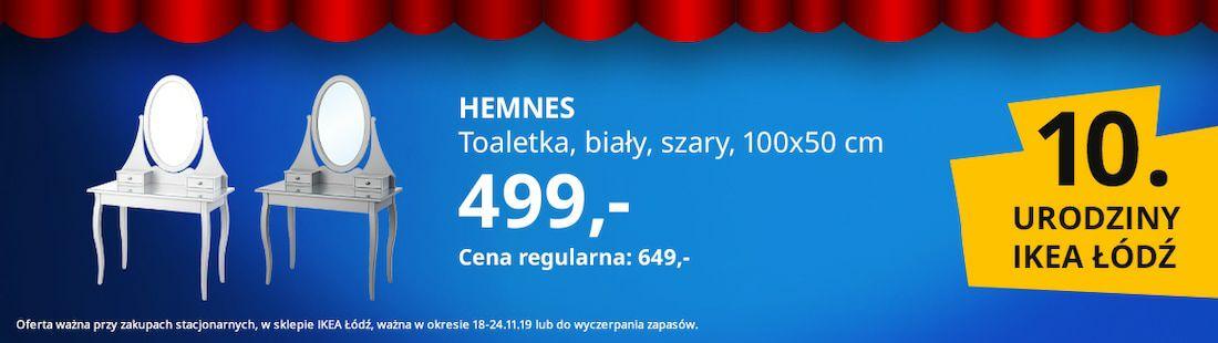 Hemnes, toaletka- 10 urodziny Ikea Łódź