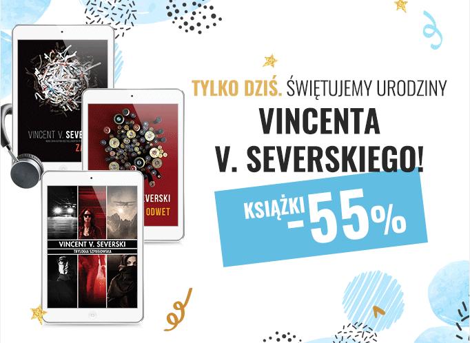 Ebooki i Audiobooki na urodziny Vincenta V. Severskiego