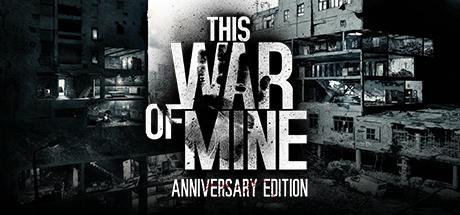 This war of mine gra PC @Steam @11 bit studios