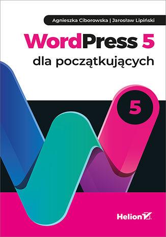 """Ebook """"WordPress 5 dla początkujących"""" za 50% ceny @ Helion"""