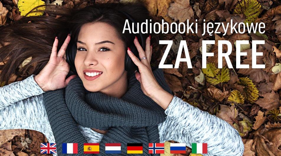Audiobooki językowe za darmo! 17 kursów i 8 języków do wyboru!