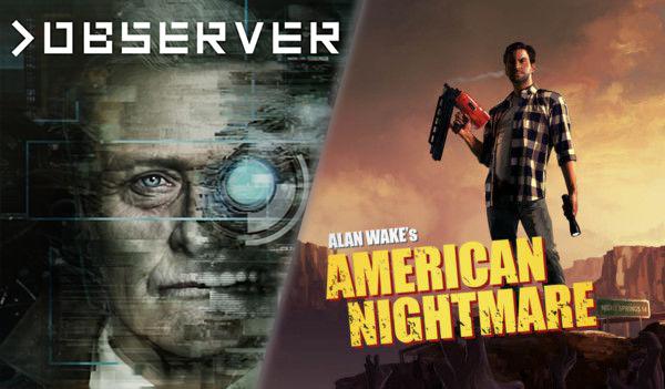 Observer / Alan Wake's American Nightmare - Epic Games - ZA DARMO od 17.10.2019