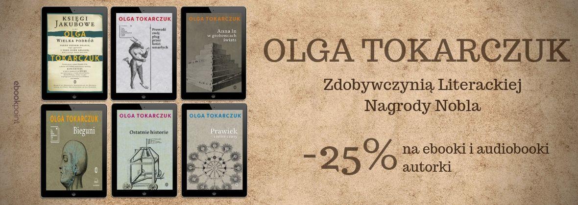 Ebooki i audiobooki Olgi Tokarczuk 25% taniej @Ebookpoint