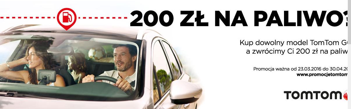 200zł na paliwo przy zakupie dowolnej nawigacji TomTom GO @ TomTom