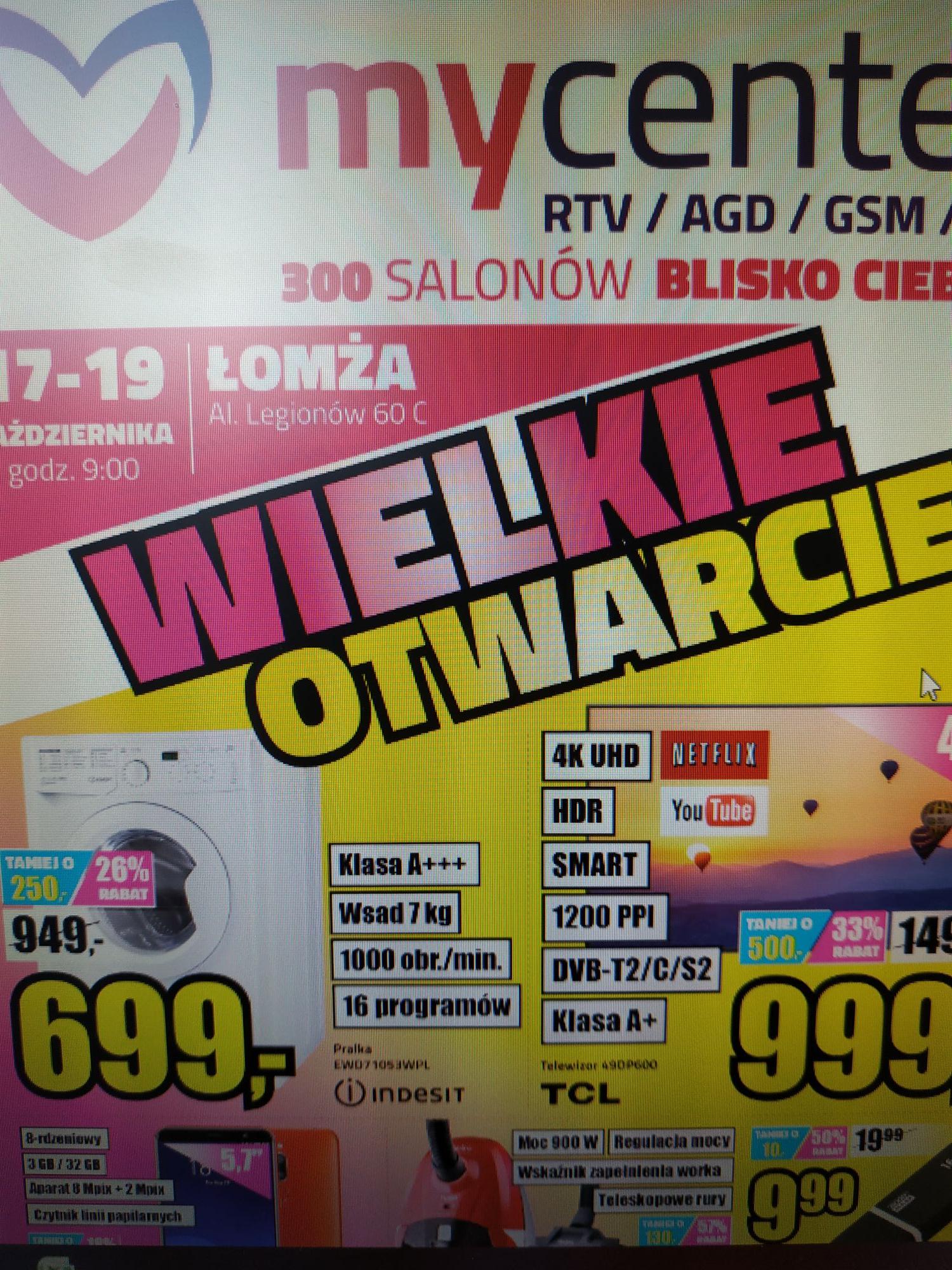 Otwarcie sklepu MyCenter w Łomży - taniej telewizor TCL49DP600, pralka EDW71053WPL i wiele więcej