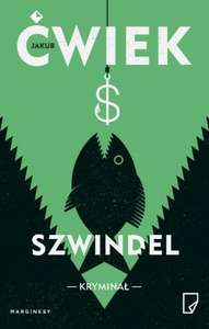 Szwindel- Jakub Ćwiek (ebook)