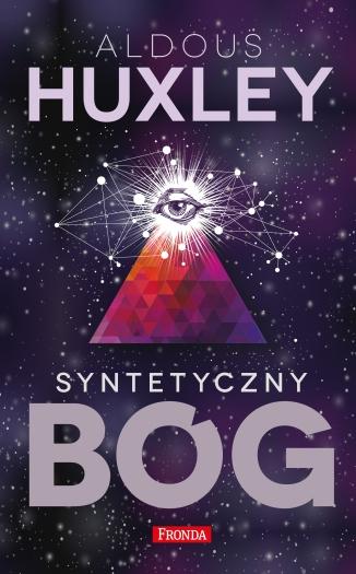 Syntetyczny Bóg - A. Huxley za 10zł @ XLM
