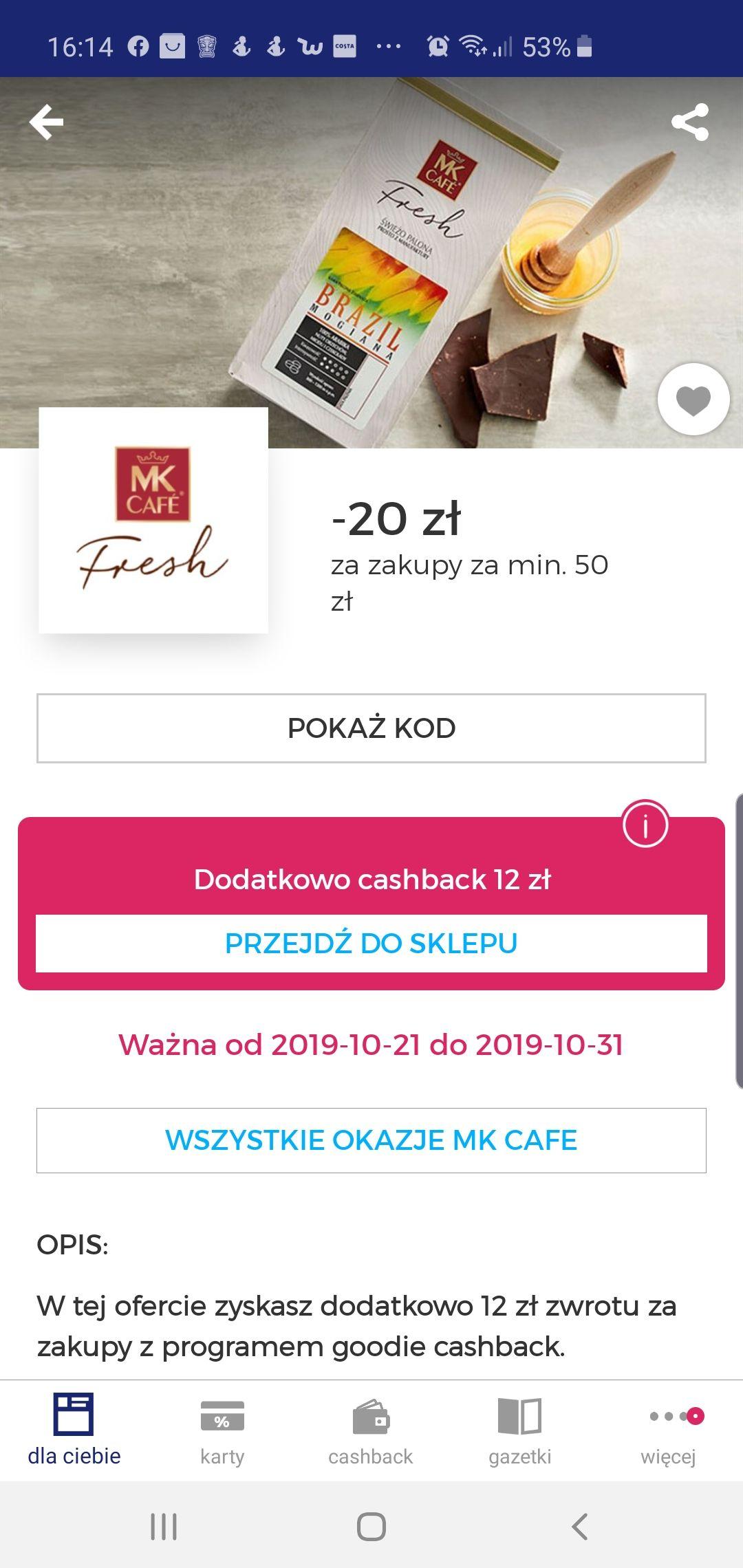 MK Cafe Fresh -20zł + 12zł cashback MWZ 50zł - Goodie