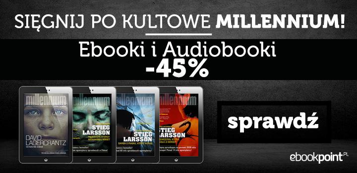 Kultowa seria Millenium (ebooki i audiobooki) 45% taniej @ ebookpoint.pl