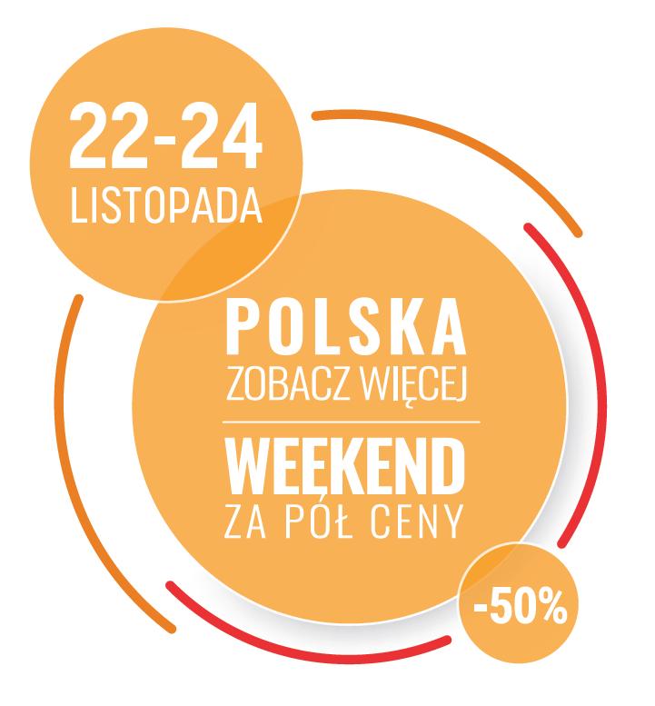 Polska Zobacz Więcej – Weekend za pół ceny (22-24 listopada)