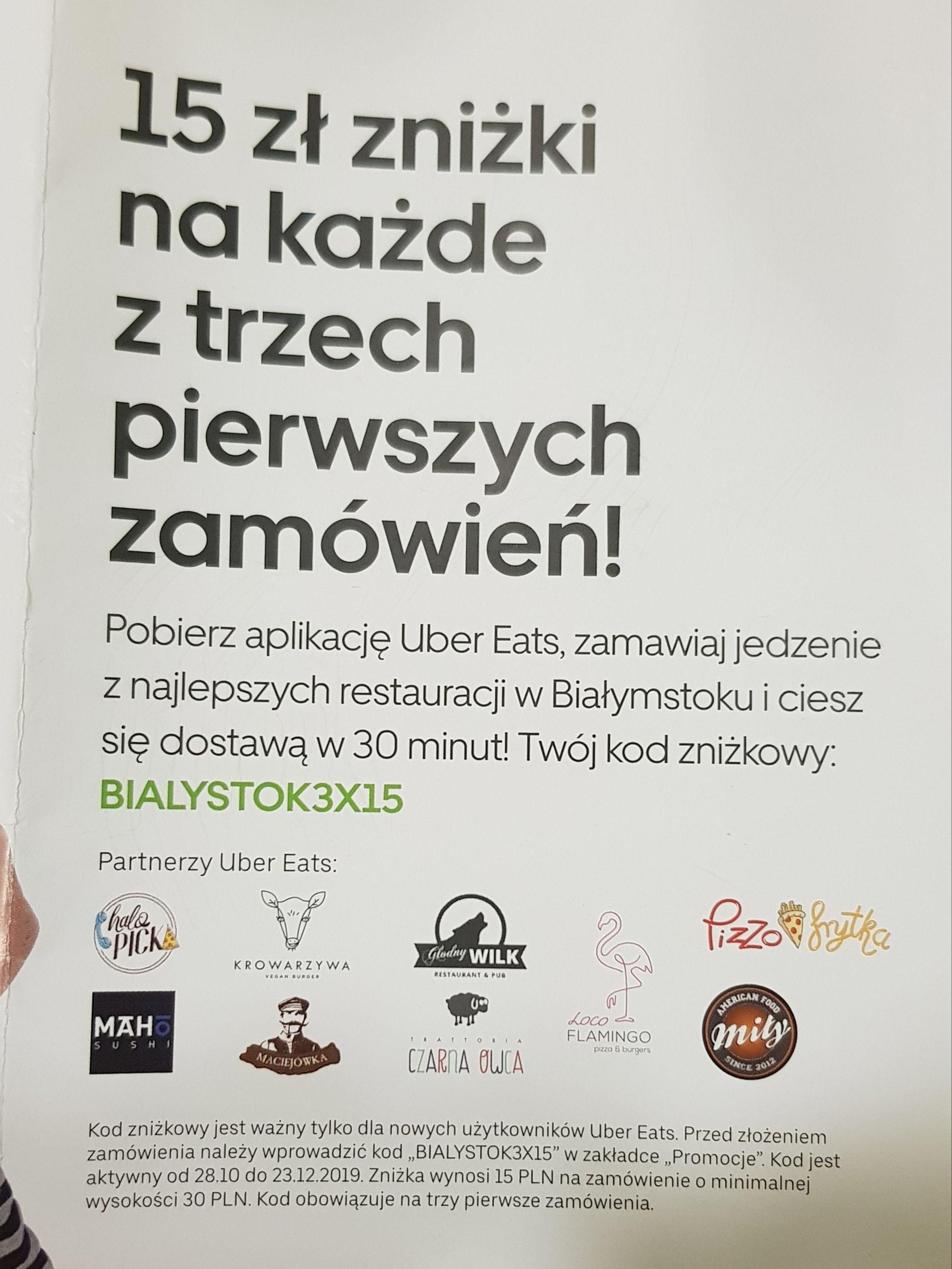 Uber Eats BIAŁYSTOK -15 zł zniżki  zniżki  na każde z trzech pierwszych zamówień. MWZ 30 PLN