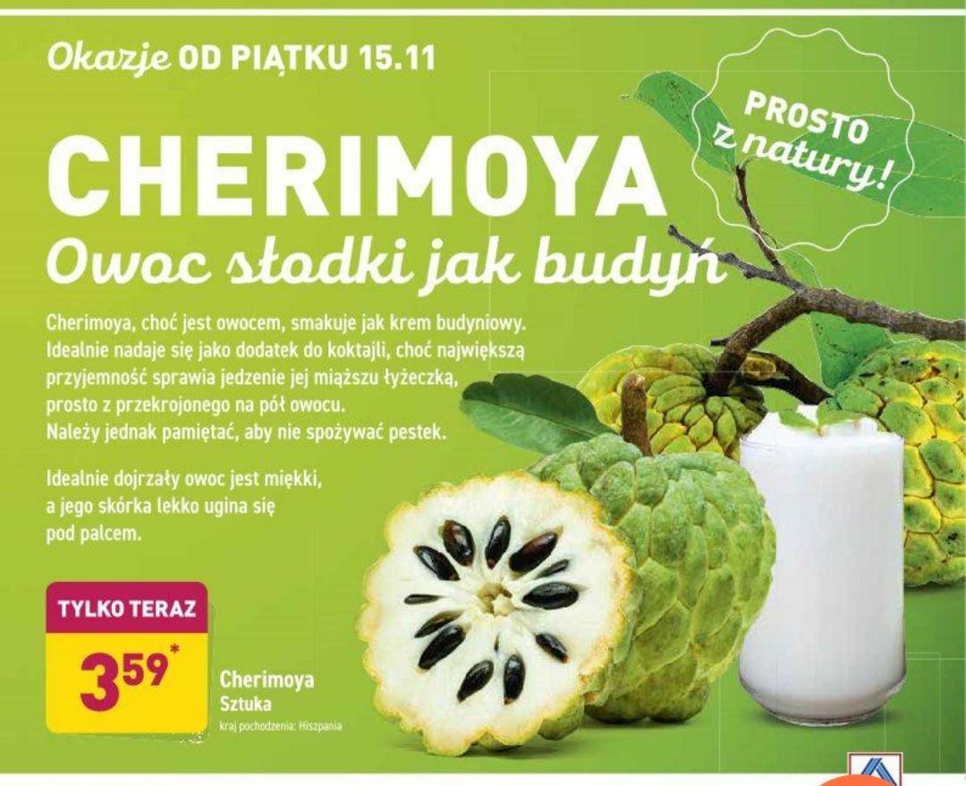 Cherimoya,cena za sztukę@Aldi 15.11-16.11