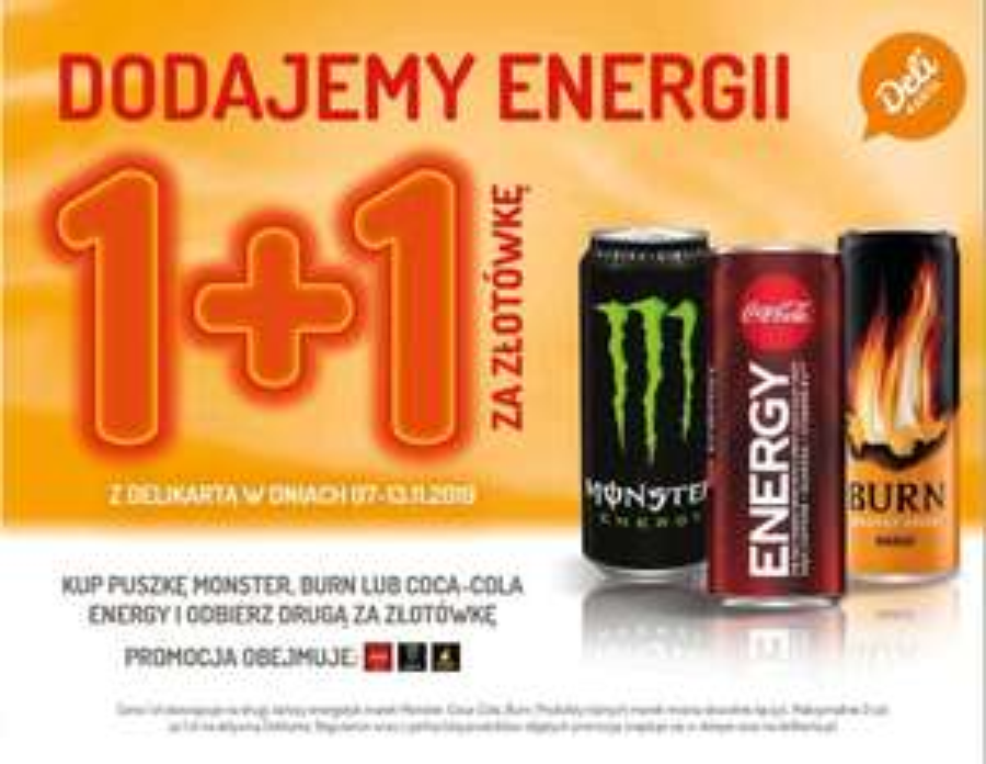 Kup puszkę Monster, Burn lub Coca Cola Energy a drugą weź za 1zł - Delikatesy Centrum