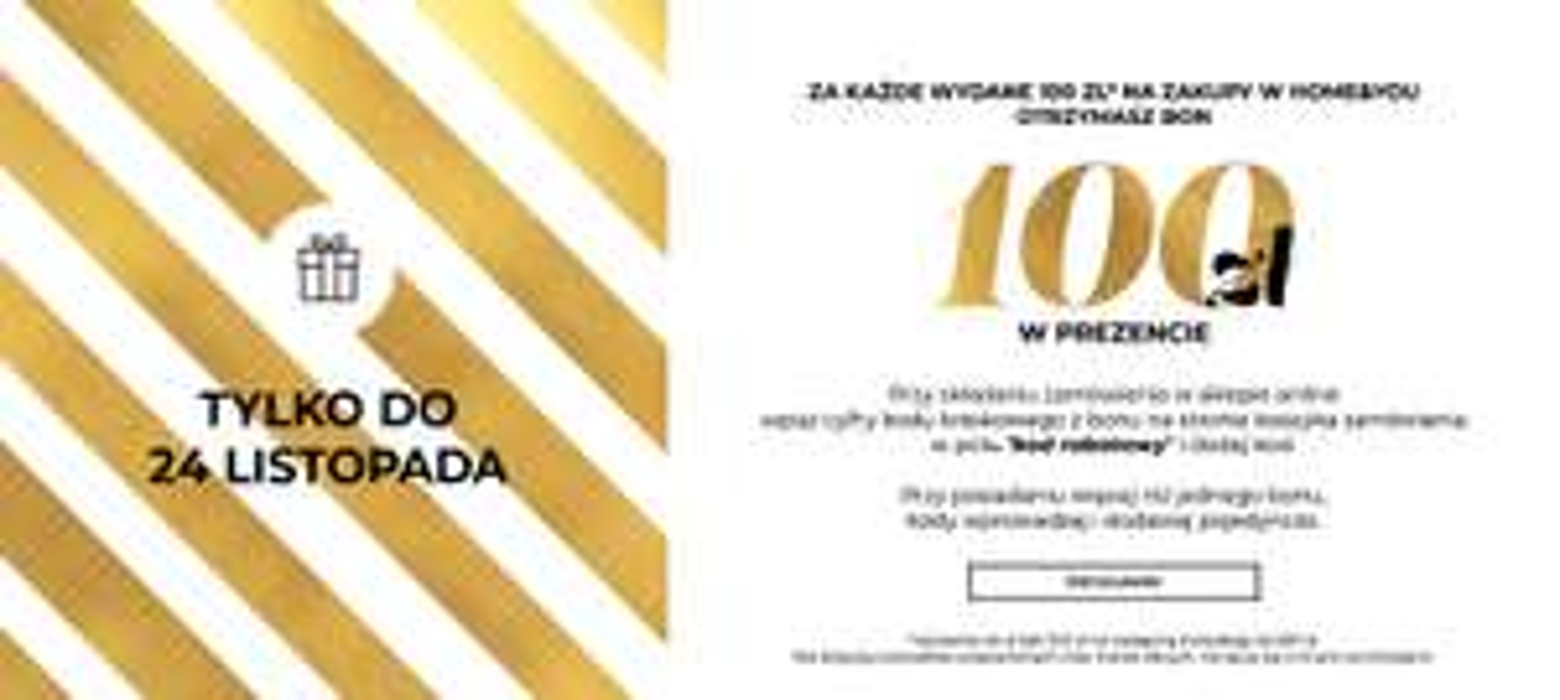 Home&You bon o wartości 100 zł za każde wydane 100 zł PROMOCJA PRZEDŁUŻONA