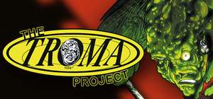 The Troma Project na Steama za darmo