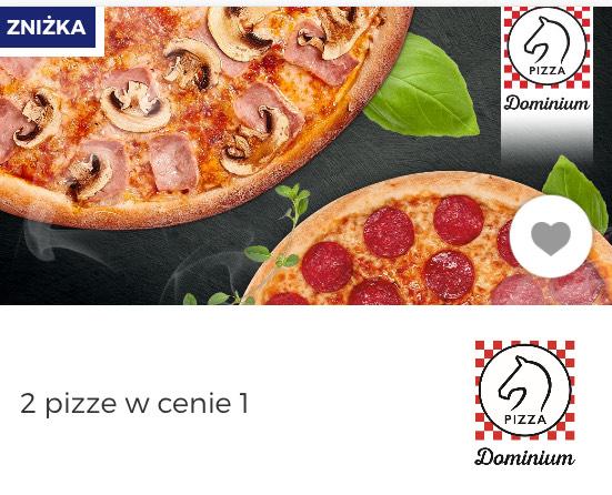2 pizze w cenie 1. Dominium