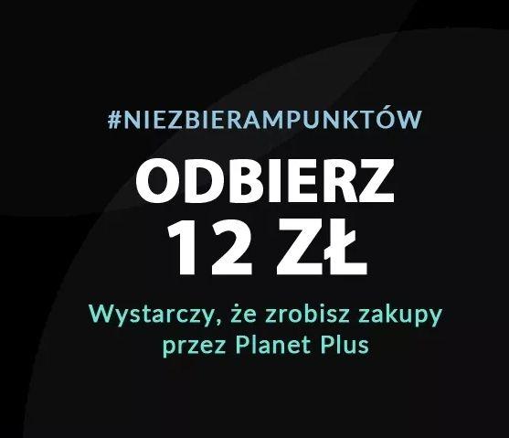 PlanetPlus - 12zł za pierwsze zakupy dla nowych użytkowników.