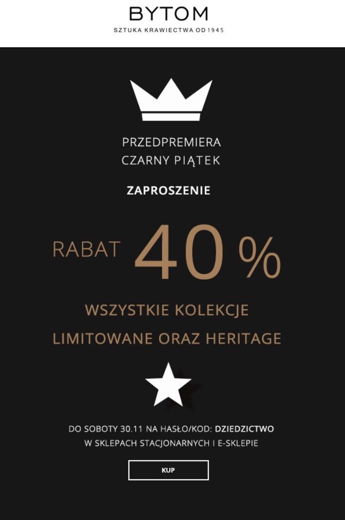 Bytom rabat 40% na wszystkie kolekcje limitowane oraz heritage