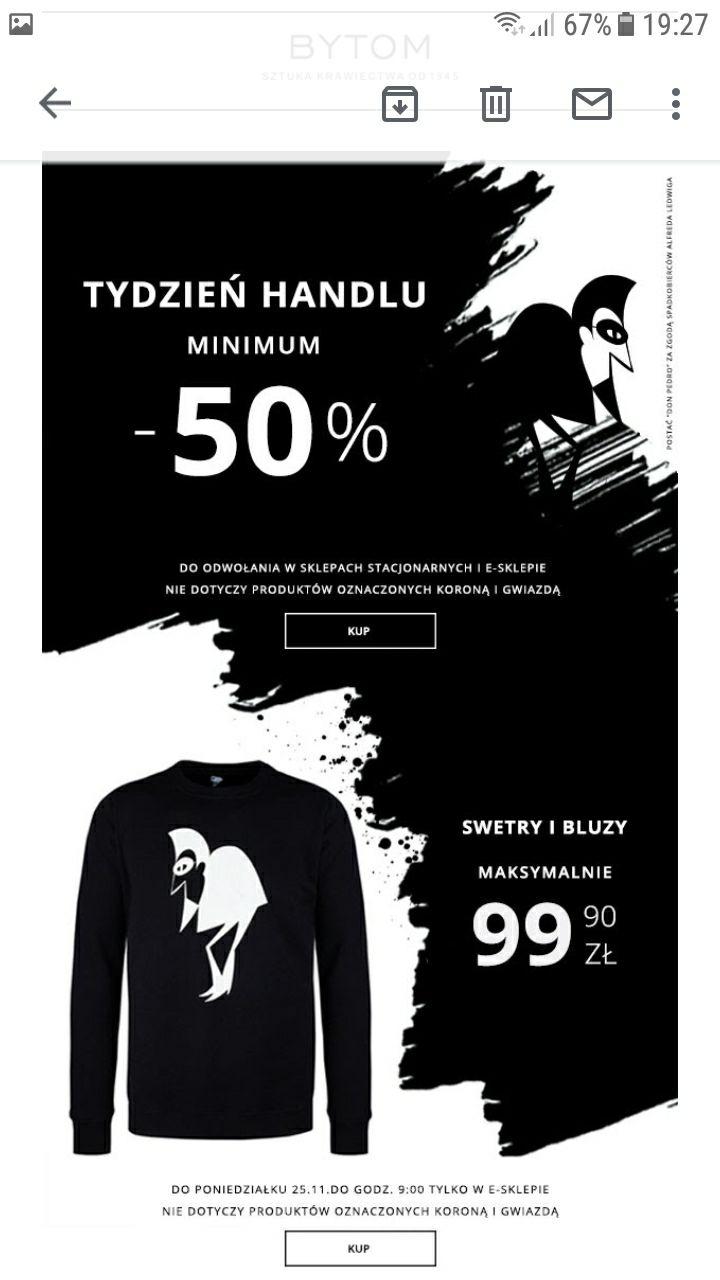 Bytom - tydzień handlu, minimum -50% (do -70% na kurtki i płaszcze oraz swetry i bluzy za Max 100zł)
