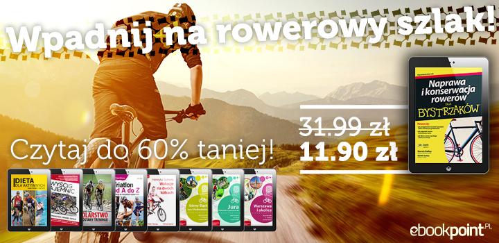 Ebooki nie tylko dla cyklistów 60% taniej @ ebookpoint.pl
