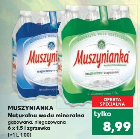 Woda Muszynianka 6x1,5l za 8,99 - Kaufland