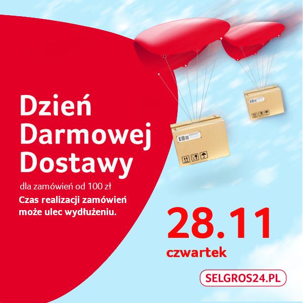 SELGROS24.PL - darmowa dostawa 28.11.2019 dla zamówień powyżej 100PLN