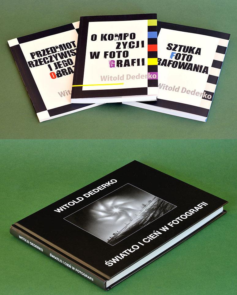 Pakiet: Cztery książki Witolda Dederki. FOTOGRAFIA