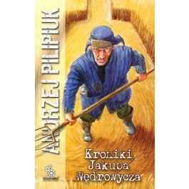 Kroniki Jakuba Wędrowycza- Andrzej Pilipiuk audiobook