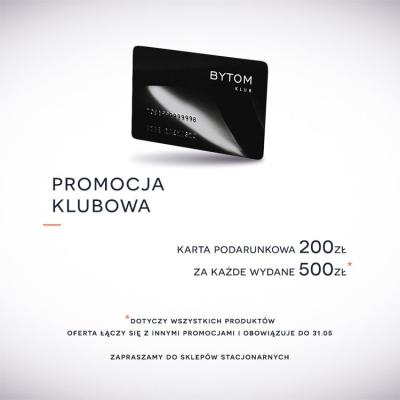 Za każde wydane 500zł, karta podarunkowa o wartości 200zł @ Bytom