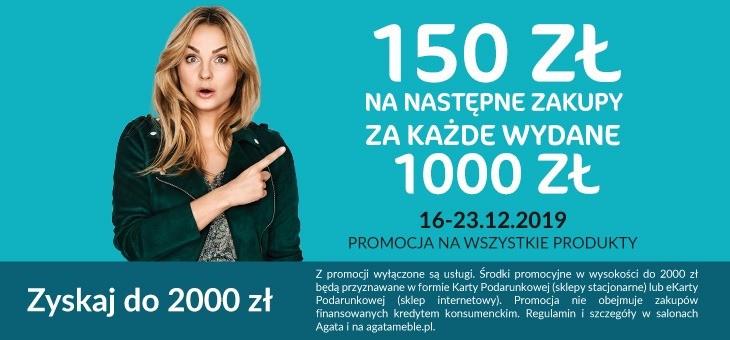 150 zł za każdy wydany 1000 zł meble AGATA
