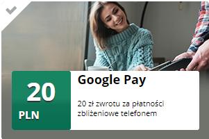 20zł zwrotu w mBank mOkazja za płatność Google Pay (min.5zł)