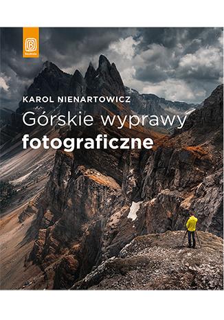 """""""Górskie wyprawy fotograficzne"""" za 1/2 ceny"""
