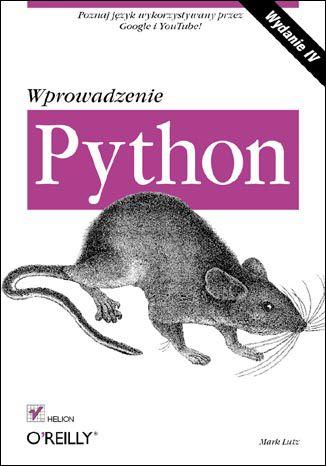 Python. Wprowadzenie. Wydanie IV [Helion]