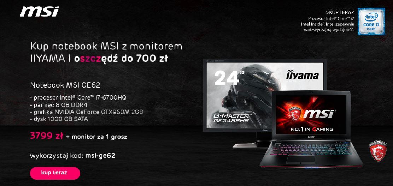 "Laptop MSI GE62 (Intel i7, 8GB DDR4, GTX960M 2GB, 1TB HD) + monitor IIYAMA 24"" za 1 GROSZ! @ X-Kom"