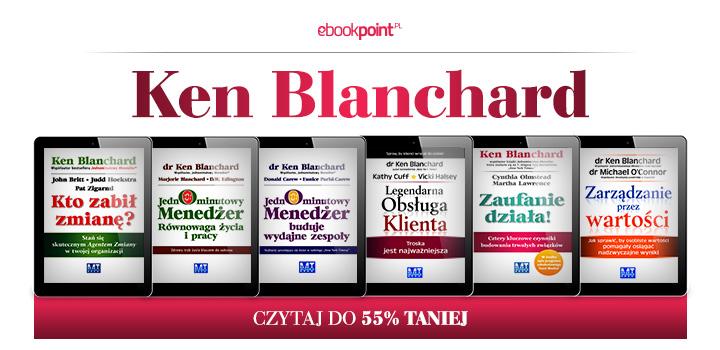 Tydzień autorski: Ken Blanchard (Jednominutowy menedżer i inne) do 55% taniej @ ebookpoint.pl