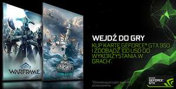 100 USD DO WYKORZYSTANIA W GRACH WARFRAME I WORLD OF WARSHIP przy zakupie GTX950