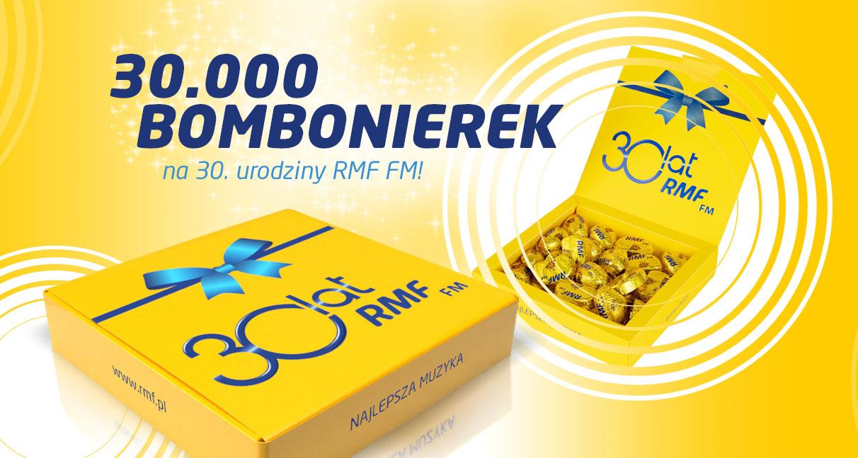 30000 Bombonierek na 30 urodziny RMF FM! Trójmiasto, Warszawa,Kraków,Łódź, Katowice, Białka Tatrzańska