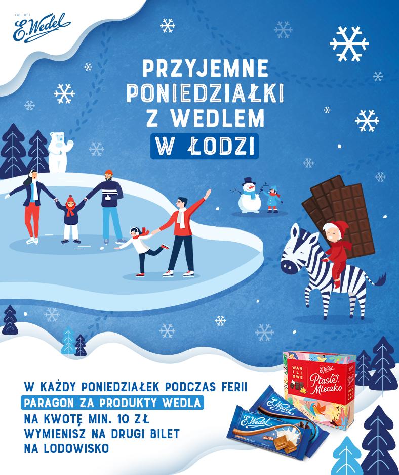 Drugi bilet na lodowisko za darmo od Wedel po pokazaniu paragonu z jego produktami za 10zl Łódź/Lublin