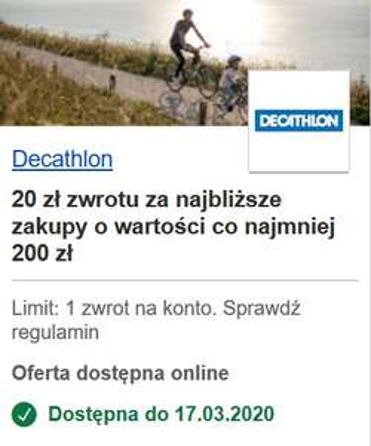 Decathlon 20 zł zwrotu za najbliższe zakupy o wartości co najmniej 200 zł z programu Visa Oferty ( VisaOferty.pl )