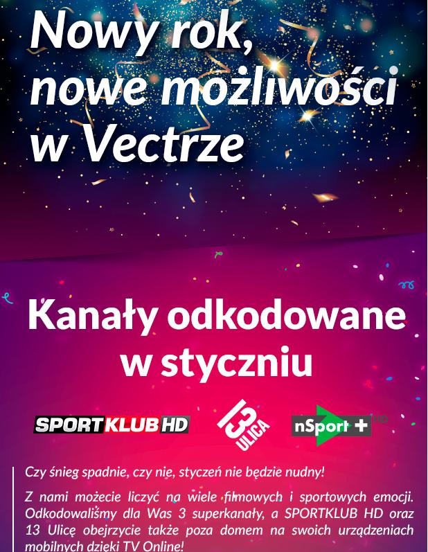 Kanały odkodowane w styczniu nsport+ sportklub i 13 ulica @vectra
