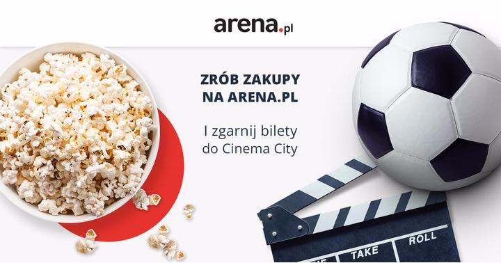 Zrób zakupy za 89 zł i zgarnij bilet do Cinema City @ Arena