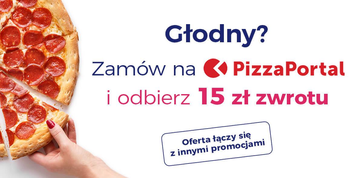 dodatkowe 15 zł cashback przy zamówieniu na pizzaportal