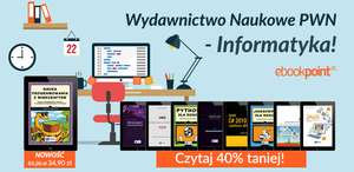 Informatyka - wydawnictwo PWN 40% taniej @ ebookpoint